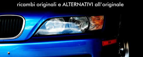 Ricambi originali e alternativi all'originale